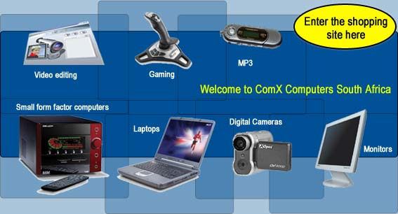 Computer sales in South Africa by ComX Computers - please enter our online shop here
